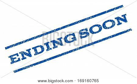 Ending Soon watermark stamp. Text tag between parallel lines with grunge design style. Rotated rubber seal stamp with dust texture. Vector blue ink imprint on a white background.