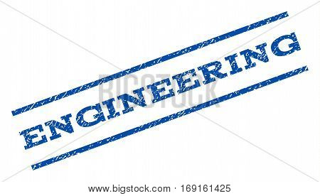 Engineering watermark stamp. Text tag between parallel lines with grunge design style. Rotated rubber seal stamp with unclean texture. Vector blue ink imprint on a white background.