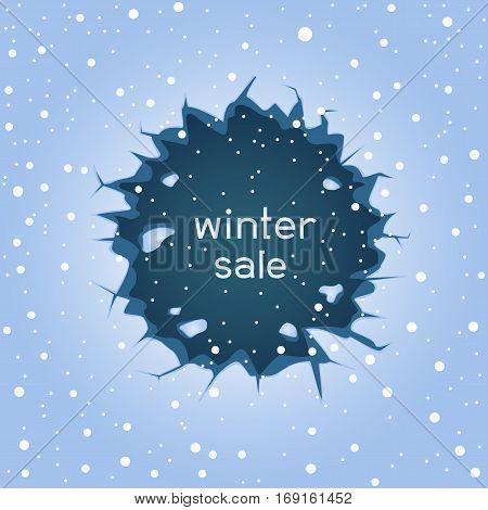 Big round blue ice hole crack and falling large snow. Text winter sale lettering