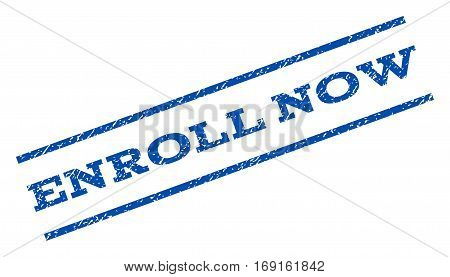 Enroll Now watermark stamp. Text tag between parallel lines with grunge design style. Rotated rubber seal stamp with dirty texture. Vector blue ink imprint on a white background.