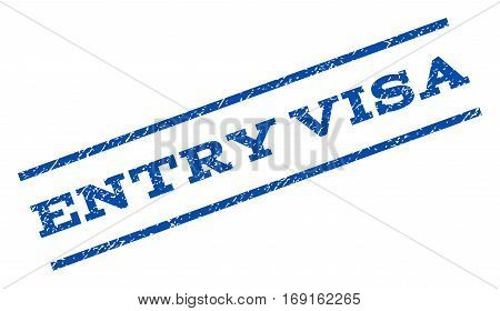 Entry Visa watermark stamp. Text caption between parallel lines with grunge design style. Rotated rubber seal stamp with unclean texture. Vector blue ink imprint on a white background.