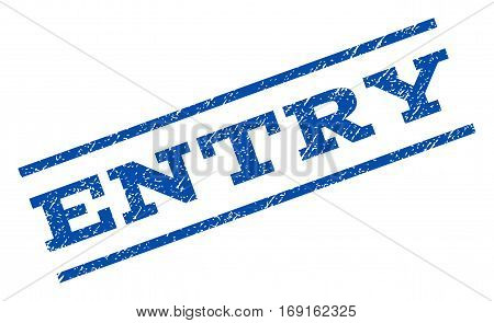 Entry watermark stamp. Text caption between parallel lines with grunge design style. Rotated rubber seal stamp with unclean texture. Vector blue ink imprint on a white background.