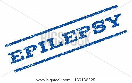 Epilepsy watermark stamp. Text caption between parallel lines with grunge design style. Rotated rubber seal stamp with dirty texture. Vector blue ink imprint on a white background.