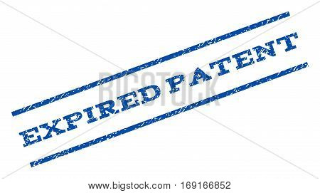 Expired Patent watermark stamp. Text caption between parallel lines with grunge design style. Rotated rubber seal stamp with scratched texture. Vector blue ink imprint on a white background.