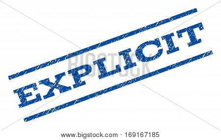 Explicit watermark stamp. Text caption between parallel lines with grunge design style. Rotated rubber seal stamp with scratched texture. Vector blue ink imprint on a white background.