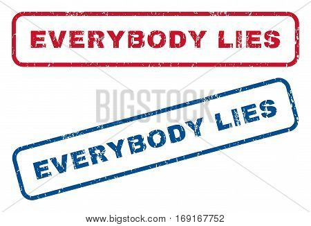 Everybody Lies text rubber seal stamp watermarks. Vector style is blue and red ink caption inside rounded rectangular shape. Grunge design and unclean texture. Blue and red signs.