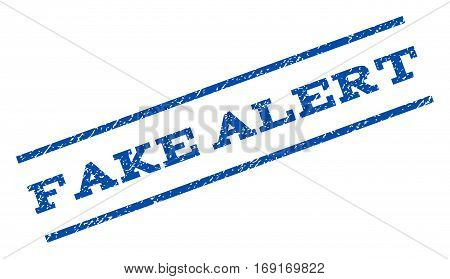 Fake Alert watermark stamp. Text caption between parallel lines with grunge design style. Rotated rubber seal stamp with dirty texture. Vector blue ink imprint on a white background.