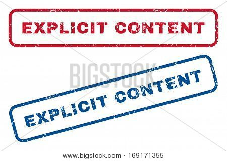 Explicit Content text rubber seal stamp watermarks. Vector style is blue and red ink tag inside rounded rectangular banner. Grunge design and dust texture. Blue and red stickers.