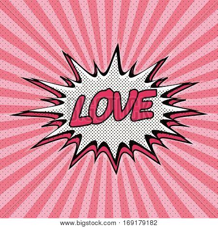 Declaration of love pop art, Comic Speech Bubble. Love cartoon explosion. Falling in love. Vector