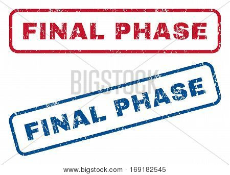 Final Phase text rubber seal stamp watermarks. Vector style is blue and red ink caption inside rounded rectangular banner. Grunge design and dirty texture. Blue and red signs.
