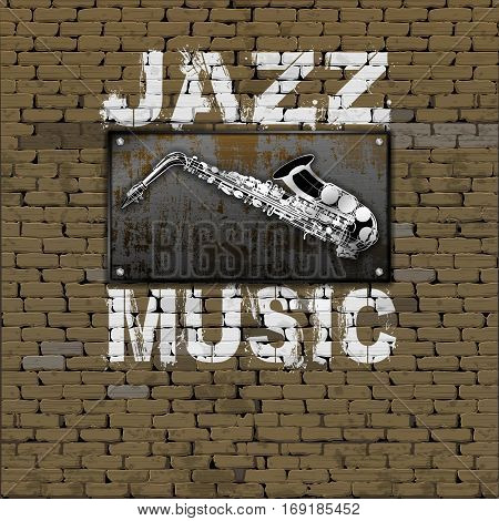 Music design. Old brick wall rusty metal sheet saxophone and jazz music inscription.