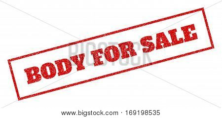 Red rubber seal stamp with Body For Sale text. Vector caption inside rectangular banner. Grunge design and unclean texture for watermark labels. Inclined sign.