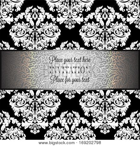 Baroque background with antique, luxury gray, black and metal silver vintage frame, victorian banner, damask floral wallpaper ornaments, invitation card, baroque style booklet, fashion pattern.