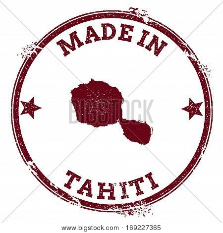 Tahiti Seal. Vintage Island Map Sticker. Grunge Rubber Stamp With Made In Text And Map Outline, Vect
