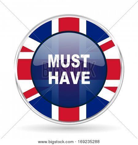 must have british design icon - round silver metallic border button with Great Britain flag