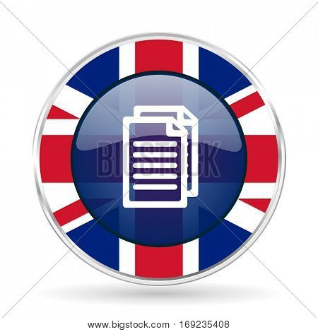 Document british design vector icon. Round silver metallic border button with Great Britain flag in eps 10.