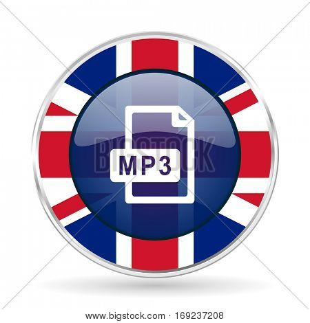 mp3 file british design icon - round silver metallic border button with Great Britain flag.