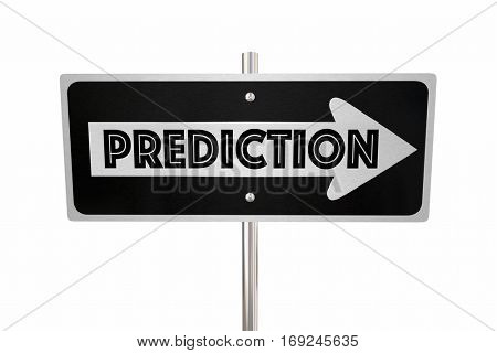Prediction One Way Sign Look Ahead Forward 3d Illustration.jpg