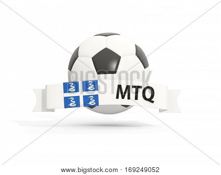 Flag Of Martinique, Football With Banner And Country Code