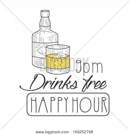 Bar Happy Hour Promotion Sign Design Template Hand Drawn Hipster Sketch With Whiskey Bottle And Glass. Cool Illustration With Advertisement Elements For The Cafe Free Drinking Time.