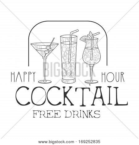 Bar Happy Hour Promotion Sign Design Template Hand Drawn Hipster Sketch With Cocktails Assortment. Cool Illustration With Advertisement Elements For The Cafe Free Drinking Time.