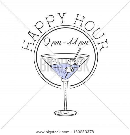 Bar Happy Hour Promotion Sign Design Template Hand Drawn Hipster Sketch With Martini Cocktail With Olives. Cool Illustration With Advertisement Elements For The Cafe Free Drinking Time.