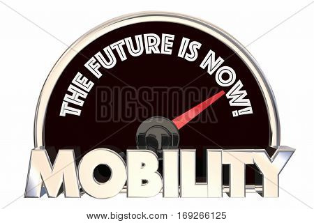 New Mobility the Future is Now Speedometer 3d Illustration