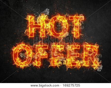 Hot Offer promotional poster with fiery font and letters engulfed in orange flames and showers of sparks over a dark background