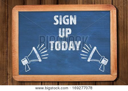 Sign up today against chalkboard