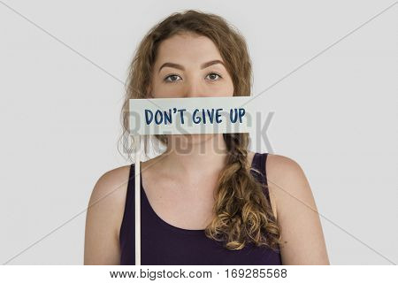 Dont't Give Up Optimism Motivate Word Concept