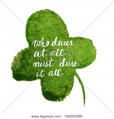 Raster childlike illustration with a clover leaf augmented with an inscription. Image for different purposes, printed goods, ads and web sources.