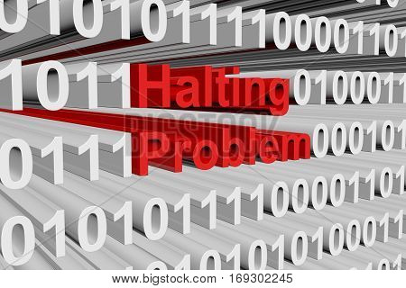 halting problem in the form of binary code, 3D illustration