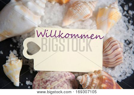 willkommen - the german word for welcome