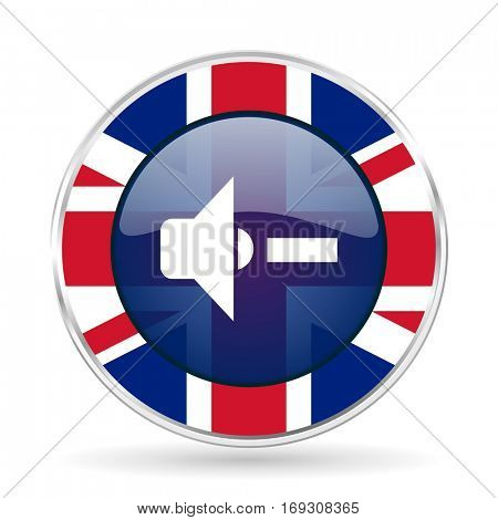 speaker volume british design icon - round silver metallic border button with Great Britain flag