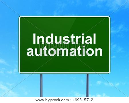 Industry concept: Industrial Automation on green road highway sign, clear blue sky background, 3D rendering