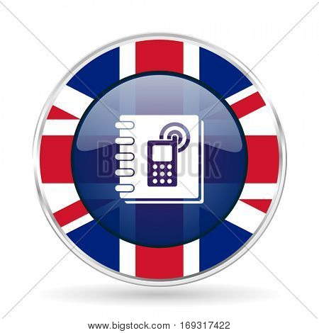 phonebook british design icon - round silver metallic border button with Great Britain flag