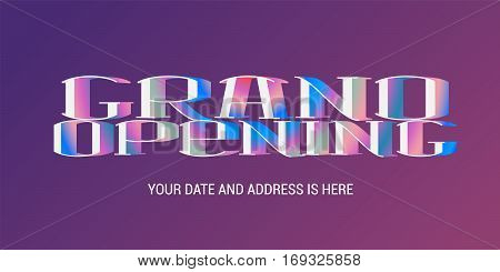 Grand opening vector illustration background with neon lettering. Template banner for opening event