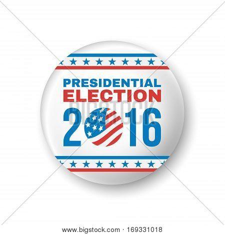 Badge for Presidential Election 2016. Vector illustration