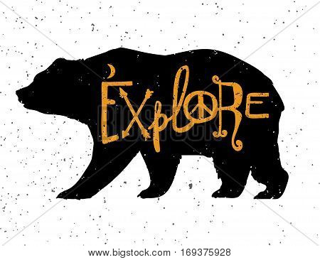 Vintage style bear with slogan. Explore. Tattoo, travel, adventure, wildlife symbol. The great outdoors. Isolated vector illustration