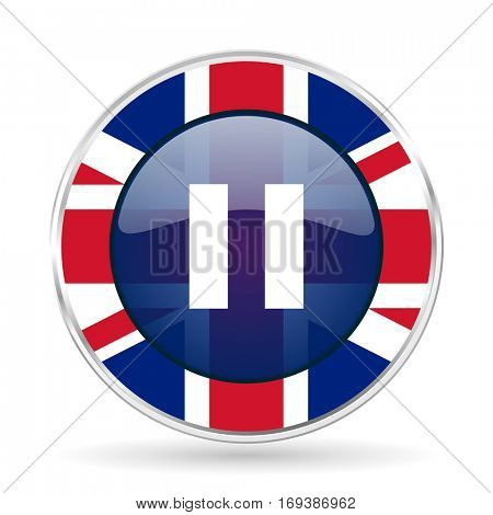 pause british design icon - round silver metallic border button with Great Britain flag
