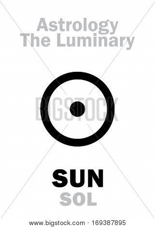 Astrology Alphabet: SUN (SOL) The Luminary. Hieroglyphics character sign (single symbol).