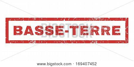 Basse-Terre text rubber seal stamp watermark. Caption inside rectangular banner with grunge design and scratched texture. Horizontal vector red ink sticker on a white background.