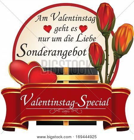 Valentine's Day specials. Special offer; On Valentine's day everything is about Love (German: Am Valentinstag geht es nur um die Liebe; Sonderangebot; Valentinstag-special) - ribbon. Print colors