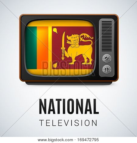 Vintage TV and Flag of Sri Lanka as Symbol National Television. Tele Receiver with flag design