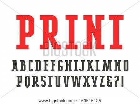 Slab serif font. Isolated on white background