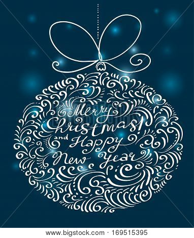 Christmas card with silhouette of decoration ball with bow and hand drawn calligraphic lettering composition. Design element foe seasonal card and posters
