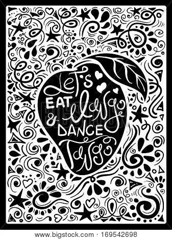 Illustration of mango silhouette and hand drawn lettering on a pattern background. Creative typography poster with phrase - let's eat mango and dance tango.