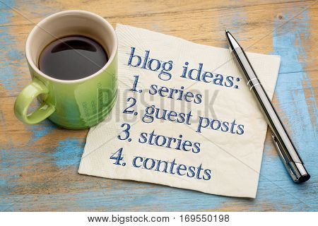 Blogging ideas list (series, guest post, stories, contests) - handwriting on a napkin with a cup of espresso coffee