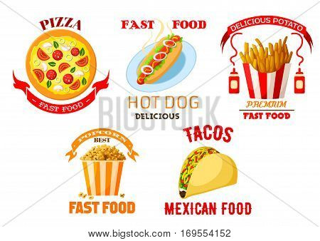 Fast food vector icons set of pizza, hot dog sausage sandwich, french fries with ketchup, mexican tacos and popcorn sweet dessert. Isolated emblems and ribbons for fastfood restaurant menu takeaway or delivery
