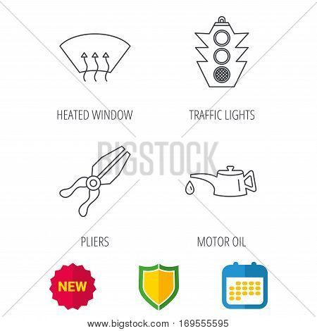 Motor oil change, traffic lights and pliers icons. Heated window linear sign. Shield protection, calendar and new tag web icons. Vector